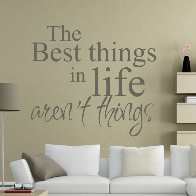 The Best Things In Life Are Not Things -Life Wall Decal Wall Vinyl Sayings Inspirational & The Best Things In Life Are Not Things Life Wall Decal Wall Vinyl ...