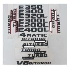 цена на For Mercedes Benz E Class E63 E43 E55 AMG E180 E200 E260 E250 E300 E320 E350 E400 Trunk Rear Emblem Badge Chrome Letters Emblems