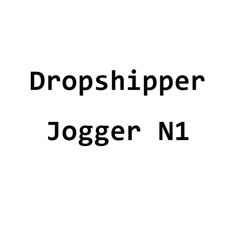 Dropshipper   Jogger N1(China)