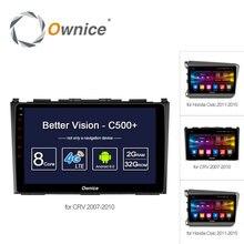 """Ownice C500 + 9 """"Octa 8 core автомобильный GPS DVD Android 6.0 2 ГБ + 32 ГБ для honda CR-V 2007-2010 для Civic 2011 Видео Радио Поддержка 4 г"""