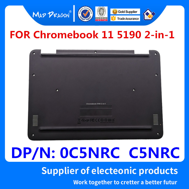 Ordinateur portable de marque MAD DRAGON nouvel ensemble de couvercle inférieur noir pour Dell Chromebook 11 5190 2-en-1 0c5cnrc c5cnrc