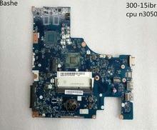 Процессор N3050 lenovo 300-15ibr BMWC1/BMWC2 nm-a471 ноутбука Материнская плата Бесплатная доставка 100% Тесты