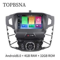 TOPBSNA Android 8.0 8 inch 4G RAM Octa Cores Autoradio For 2012 Ford Focus WIFI Radio GPS Navigation headunit automotive wifi FM