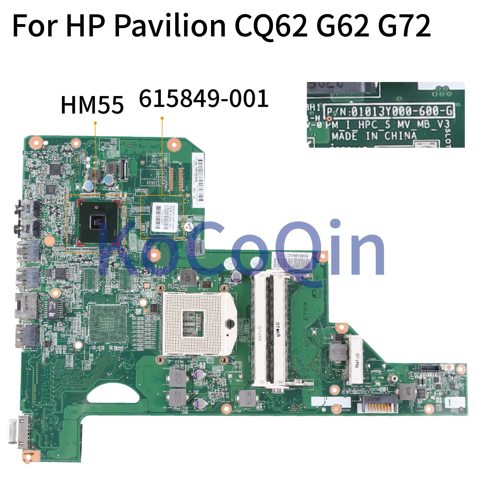 KoCoQin Laptop Motherboard For HP Pavilion CQ62 G62 G72 01013Y000-600-G 615849-001 615849-501 HM55 Mainboard