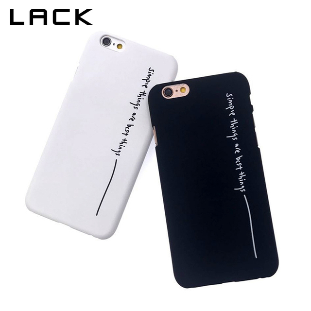 LACK Cartoon Letter Hard Cover For iphone 6 Case Simple Things Are