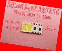 200 جزء/الوحدة للإصلاح توشيبا تشانغهونغ Konka تلفاز LCD LED الخلفية المصابيح مصلحة الارصاد الجوية 5630 3 فولت الأبيض البارد صمام ثنائي باعث للضوء