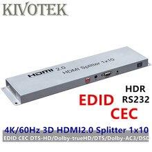 4K 3D HDR HDMI ספליטר 1x10 HDMI2.0V מתאם EDID RS232 CEC ספליטר 1 כדי 10 נקבה מחברים עבור HDTV תצוגת משלוח חינם