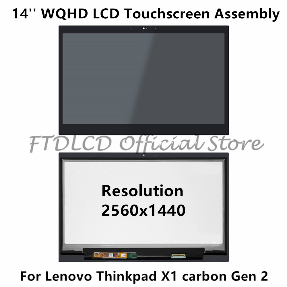 FTDLCD 14 For Lenovo Thinkpad X1 Carbon Gen 2 WQHD LCD Touch Screen Digitizer Assembly Laptop Display LP140QH1 SPA2 2560x1440