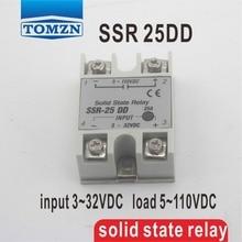 25DD SSR entrada 3 ~ $ number VCC carga 5 ~ 110VDC DC monofásico relé de estado sólido DC