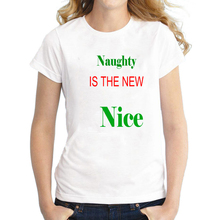Cute Naughty is New Nice Letter Printed Christmas T Shirt for Women Kawaii Girls Short Sleeve Xmas Top Tee Plus Size S-3XL