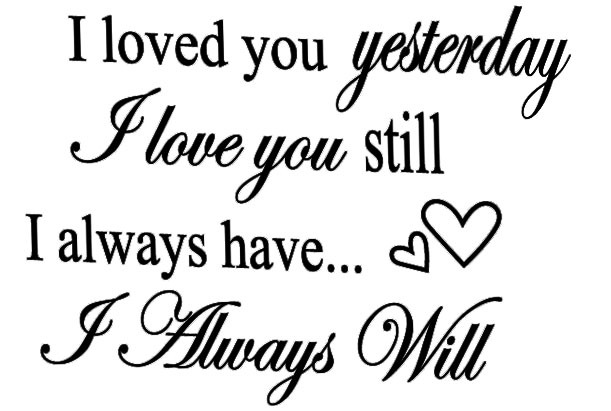 I Will Always Love You Wedding Marriage Say Quote Word Lettering Art Vinyl Sticker Diy