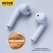 Cheapest EKOSA I7 TWS In-ear Bluetooth Earphone Earbuds Auriculares Handsfree Kulakl K Ecouteur Audifonos Casque audio Wireless Earphones