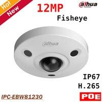 Dahua 12MP Panorama Kamera IR Fisheye-ip-kamera IPC-EBW81230 Tag/Nacht H.265 Unterstützung POE und Intelligente erkennung Max 128g lagerung