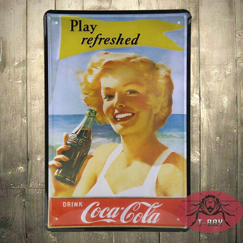 Play refreshed Drink Coke Vintage Tin Signs Bar pub home Wall Decor Retro Metal Poster F-25 20*30cm
