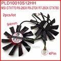 Free Shipping 2pcs/lot POWER LOGIC PLD10010S12HH 94mm 12V 0.35A For MSI GTX770 R9-280X R9-270X R7-260X GTX780 Graphics Card Fan