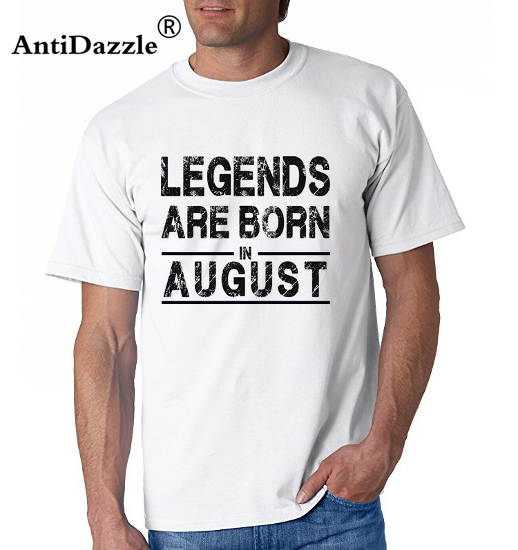 Antidazzle Fashion Casual Printed Men's Short Sleeve Legends are born in August Male O-neck T-shirt Tees Tops Hipster Cool