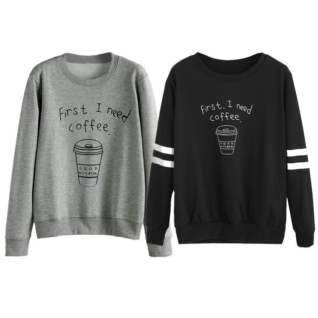 First i need coffee Funny letter printed harajuku Women Hoodies Casual long  Sleeve Sweatshirt Pullovers Hoodie Black Gary d2bae201b0