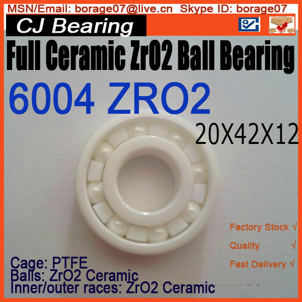 Full Ceramic bearing 6004 ceramic ball bearing zro2 20mm bearings 6004 full ceramic si3n4 20mmx42mmx12mm full si3n4 ceramic ball bearing