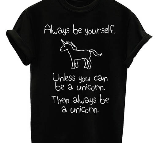 60a42761 Always be yourself Unless you can be a Unicorn funny quote T shirt Rainbow  Unicorn Inspirational quote casual top tees