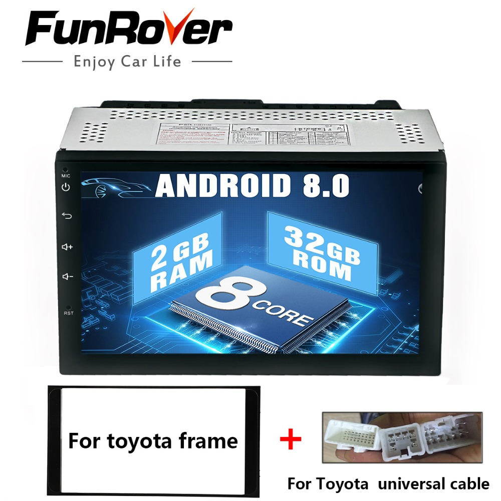 Funrover 8 cores 2 din Car multimedia player Android8.0 headunit for toyota universal Car radio stereo DVD player GPS Navigation funrover ips 8 2 din android 8 0 car dvd player for kia sportage 2016 2017 kx5 gps navigation car stereo headunit wifi bt navi