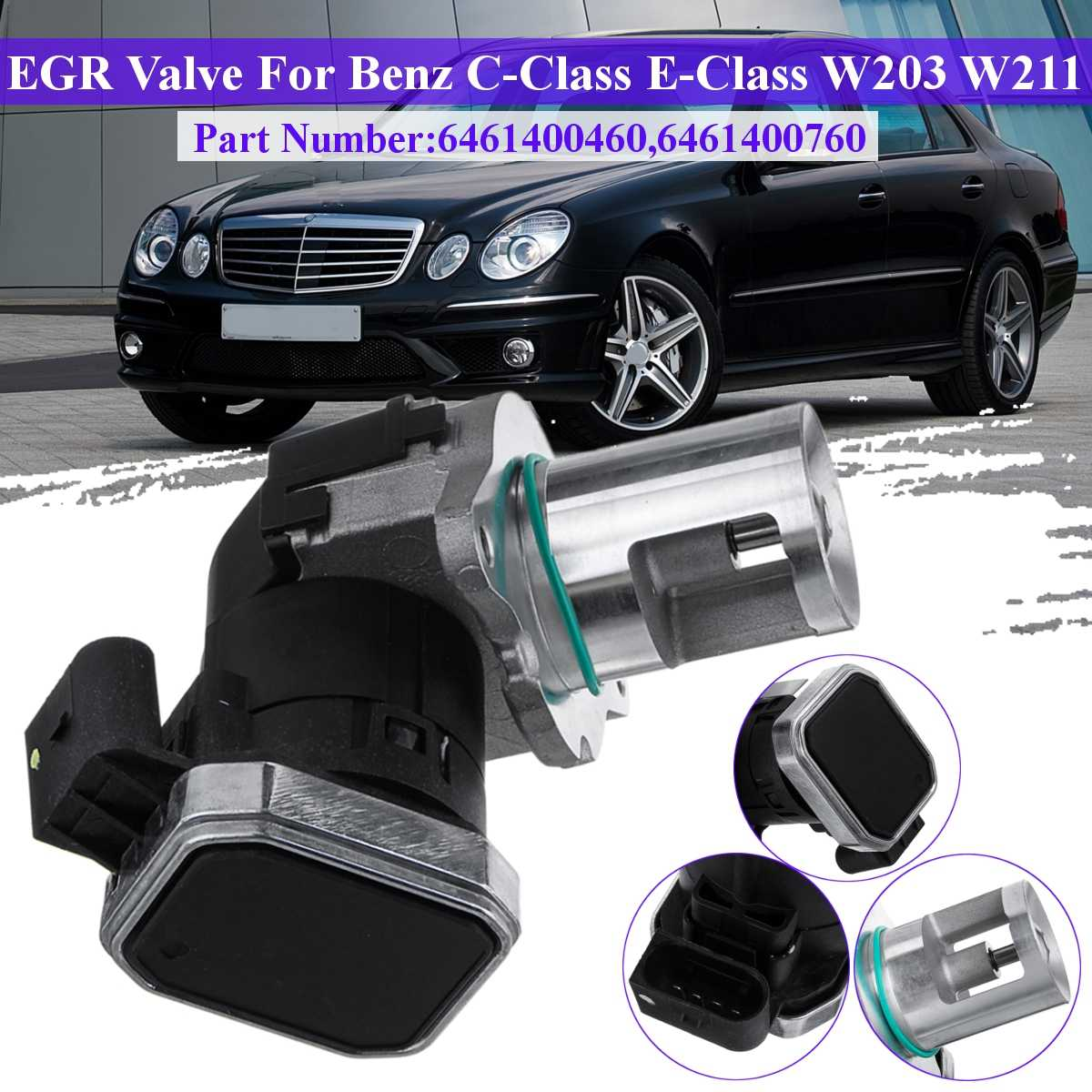 Car Exhaust Gas Recirculation Valve EGR Valve For Mercedes C-Class E-Class CLK W203 W211 S203 #6461400460 6461400760 Accessories