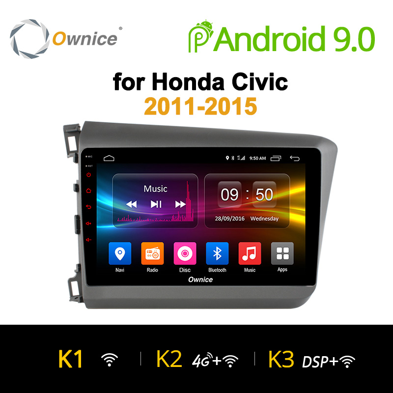 Ownice K1 K2 K3 Android 9.0 huit core 2 GB RAM 32 GB lecteur d'autoradio ROM GPS pour Honda Civic 2011-2015 Support 4G DAB + DVD
