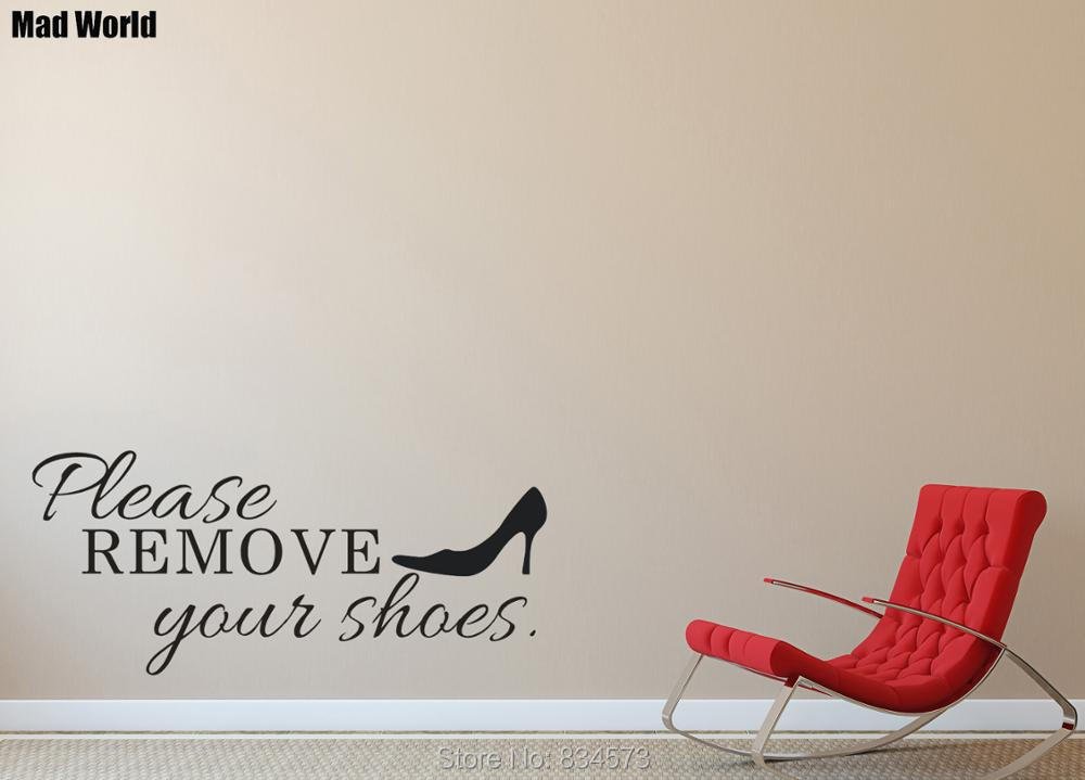 72252bf80ab24 US $15.5 |Mad World Please Take off your Shoes Wall Art Stickers Wall Decal  Home DIY Decoration Removable Room Decor Wall Stickers-in Wall Stickers ...