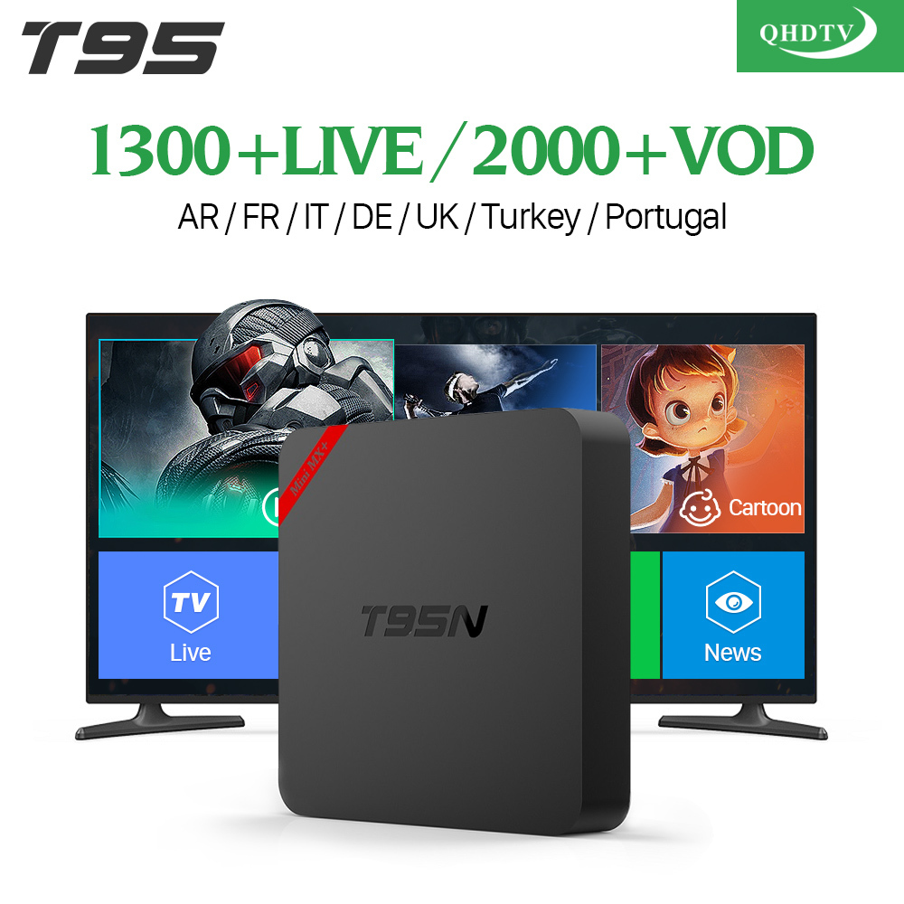 Arabic IPTV Box T95N Android 6.0 Smart TV Box S905X 1300 IPTV Channels QHDTV Code Subscription IPTV Europe French Italy IPTV Box android box iptv stalker middleware ipremuim i9pro stc digital connector support dvb s2 dvb t2 cable isdb t iptv android tv box