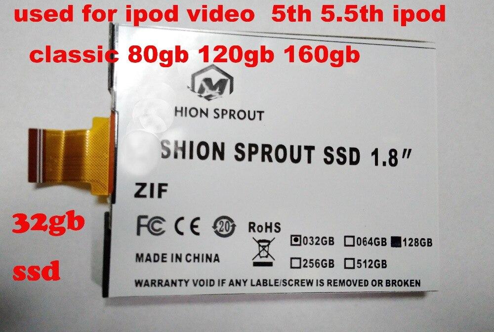 Nouveau SSD pour iPod Classic VIDEO 32 GB SSD nouveau 1.8 pouces ce/zif à semi-conducteurs remplacer mk3008gal mk8022gaa mk1231gal mk1634gal
