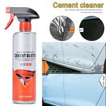 500 мл автомобиля Краски для центрального движения колеса цемента жидкость для снятия поверхности извести цемент, бетон растворения чистящее средство Стекло автомобильное покрытие, керамическое