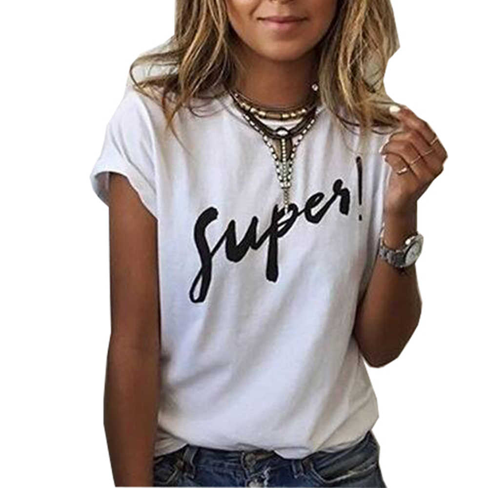 Women's T Shirt 2019 New Hot Sale Supes Letter Print T-shirt Casual O Neck Short Sleeve Tee Shirt Euro Lady Vogue Tshirts Tops