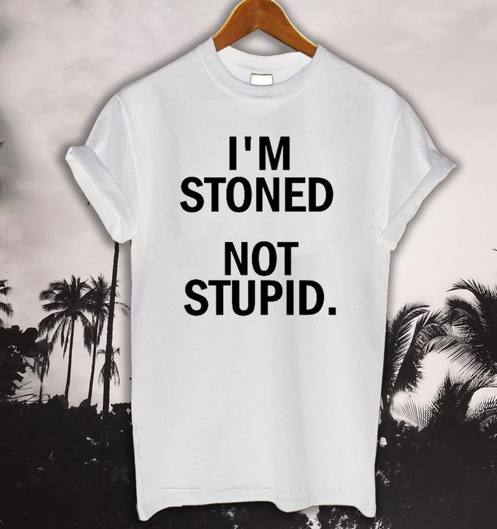 Women Tshirt I'm Stoned Not Stupid Letters Print Funny Cotton Shirt For Lady Top Tee Hipster Black White BZ20-151