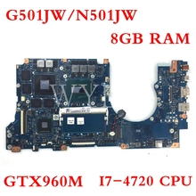G501JW motherboard For ASUS UX501J N501JW G501J UX50JW FX60J 8GB RAM GTX960M I7-4720CPU 60NB0870-MB4600-201 Laptop mainboard i7 7500 8gb gt940m rev 3 1 3 0 ddr4 x556uv x556uqk motherboard for asus x556u x556uj x556uf x556ur laptop motherboard mainboard