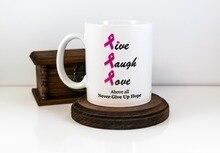 Mut Brustkrebs Awareness Becher leben Lachen-liebe becher Tee kunst freund geschenk wein milch bier neuheit tee tasse geburtstagsgeschenk geschenke