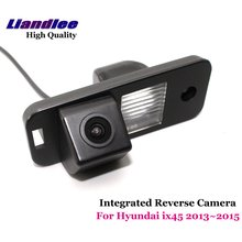 Liandlee Car Rearview Reverse Camera For Hyundai ix45 2013~2015 Backup Parking Rear View Camera / Integrated High Quality liandlee car rear reverse camera for hyundai terracan 2001 2010 rear view backup parking camera sony integrated high quality