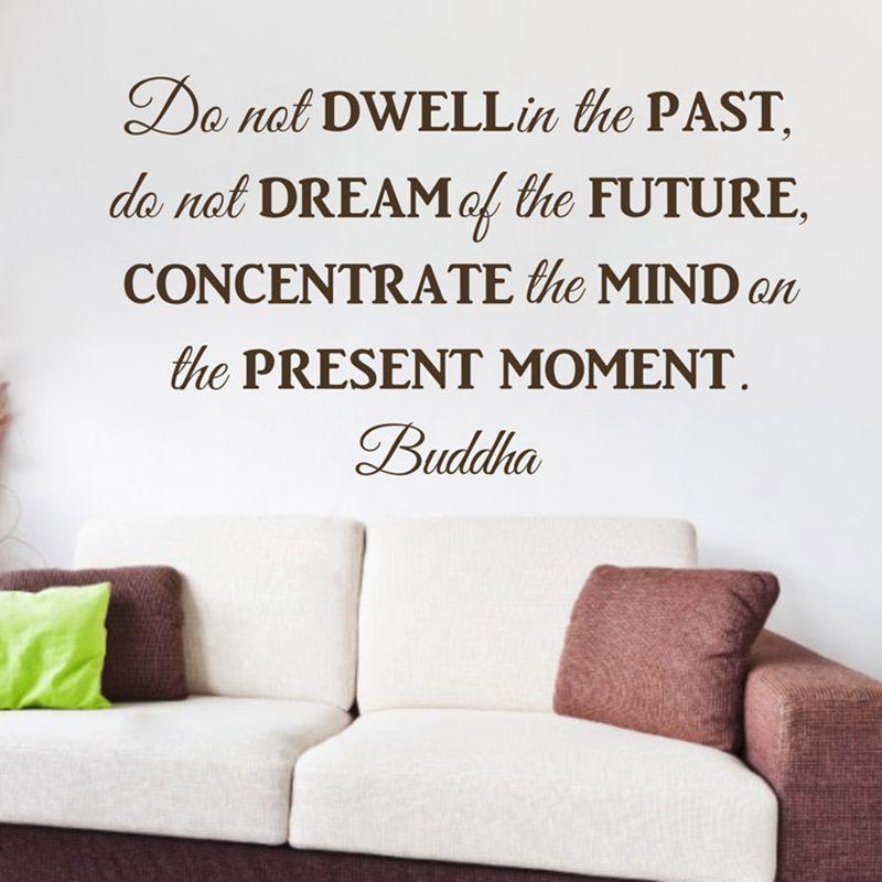 Amovible vinyle wall sticker ne pas s'attarder dans le passé bouddha Philosophie citations mur décor stickers livraison gratuite q0242