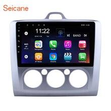 Seicane Android 6,0/7,1/8,1 9 «радио автомобиль Ford Focus 2 Exi MT 2004 2005 2006 2007 2008 2009-2011 2Din GPS; Мультимедийный проигрыватель