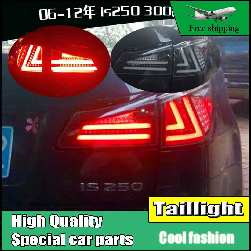 Car Styling Tail Light Case For Lexus IS250 IS300 2006-2012 Full LED Tail Lamp Rear Lamp DRL+Brake+Park+Signal light is250 taillight 2006 2012 free ship 4pcs set red black color is250 rear light is250 fog light is250 is300 tail light is300