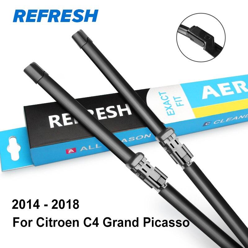 REFRESH Щетки стеклоочистителя для Citroen C4 Grand Picasso Подходящие штыковые рукоятки / Боковые штифты / Кнопочные рычаги Модельный год С 2006 по год - Цвет: 2014 - 2018
