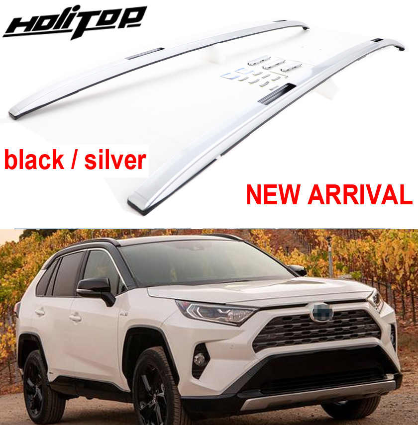 New arrival roof bar roof rail roof rack for Toyota RAV4 2019 2020,black&sliver,thicken aluminum alloy,no rust,no change color