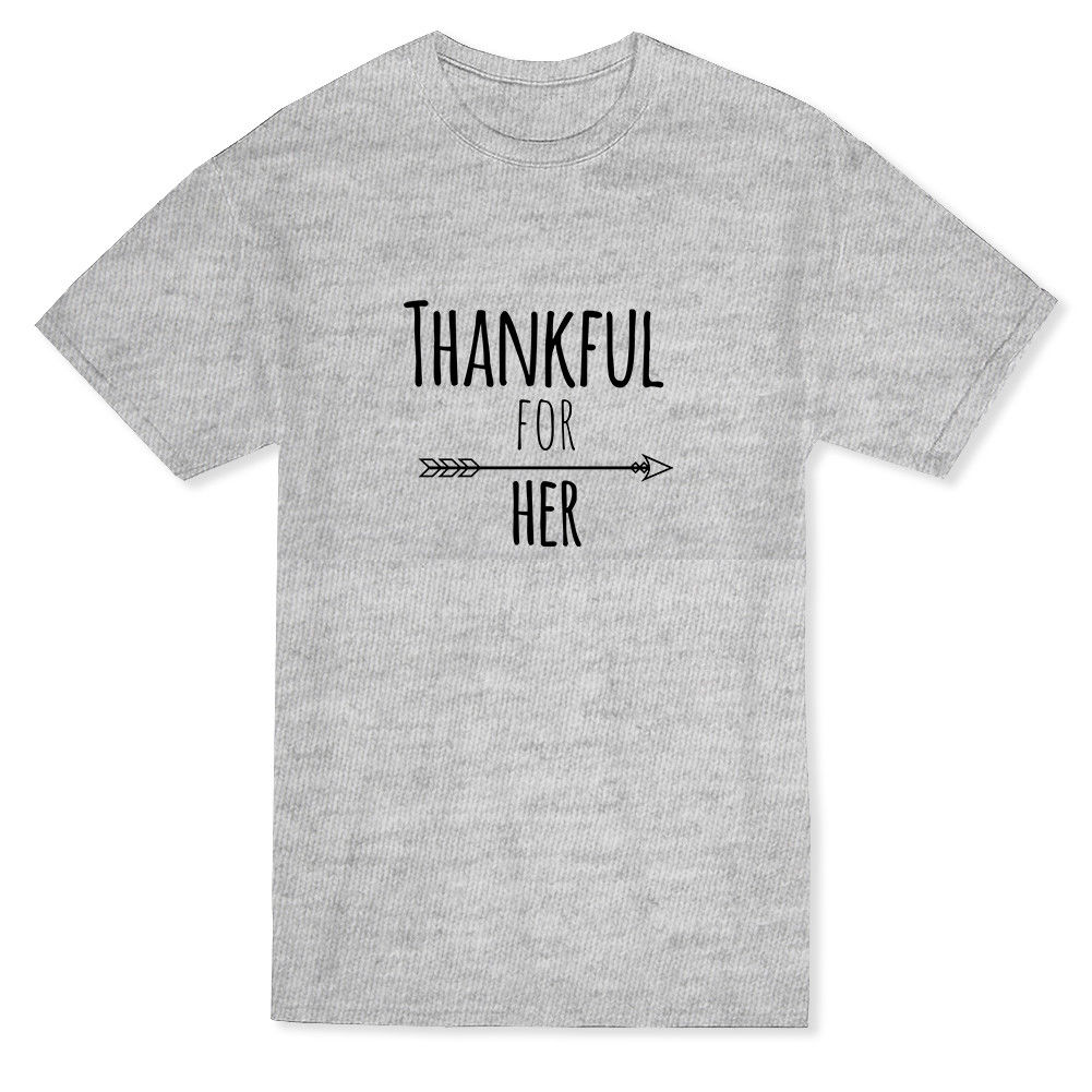 Thankful for Her Men's T-shirt Printed T Shirt Boys Top Tee Shirt Cotton Top Tee Funny Tops Tee Casual O Neck