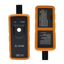 Best Quality A+ Auto Tire Presure Monitor Sensor OEC-T5 EL 50448 For Opel TPMS Reset Tool EL-50448 Electronic DY149 2019