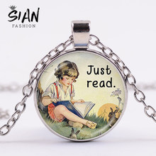 "SIAN Reader Necklace ""Just Read"" Quote Glass Cabochon Pendant Necklace Literary Jewelry Gift for Book Lovers Reading Bibliophile(China)"