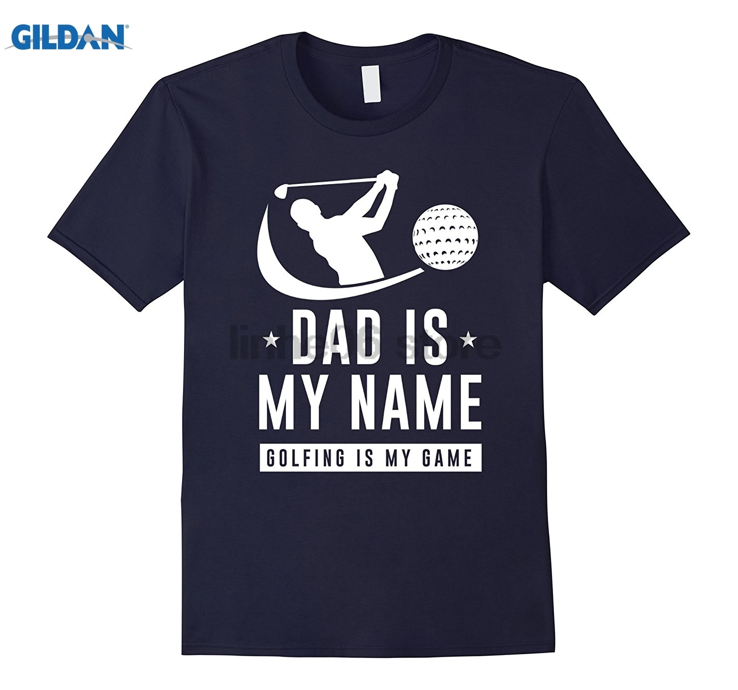 GILDAN Dad Is My Name - Golfing Is My Game Funny Tee Mothers Day Ms. T-shirt