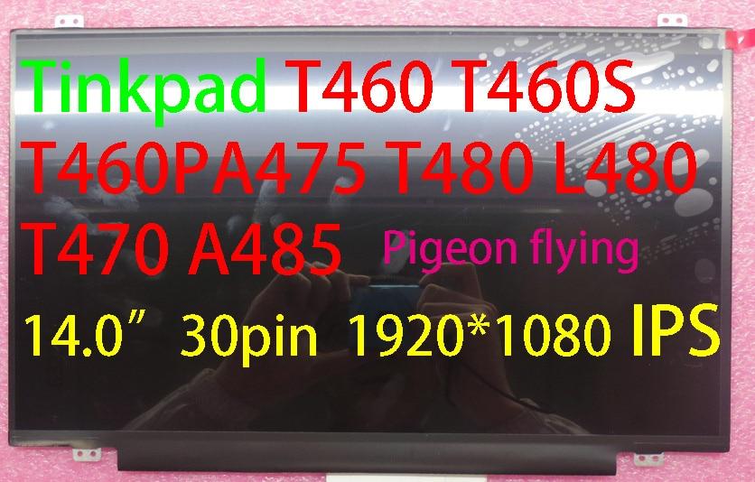 """for Thinkpad T460 T460S T460P A475 A485 T470 T480 L480 14.0"""" 1920*1080 30 pin IPS LCD FRU 01AV853 01LW010 02DL764 00NY408"""