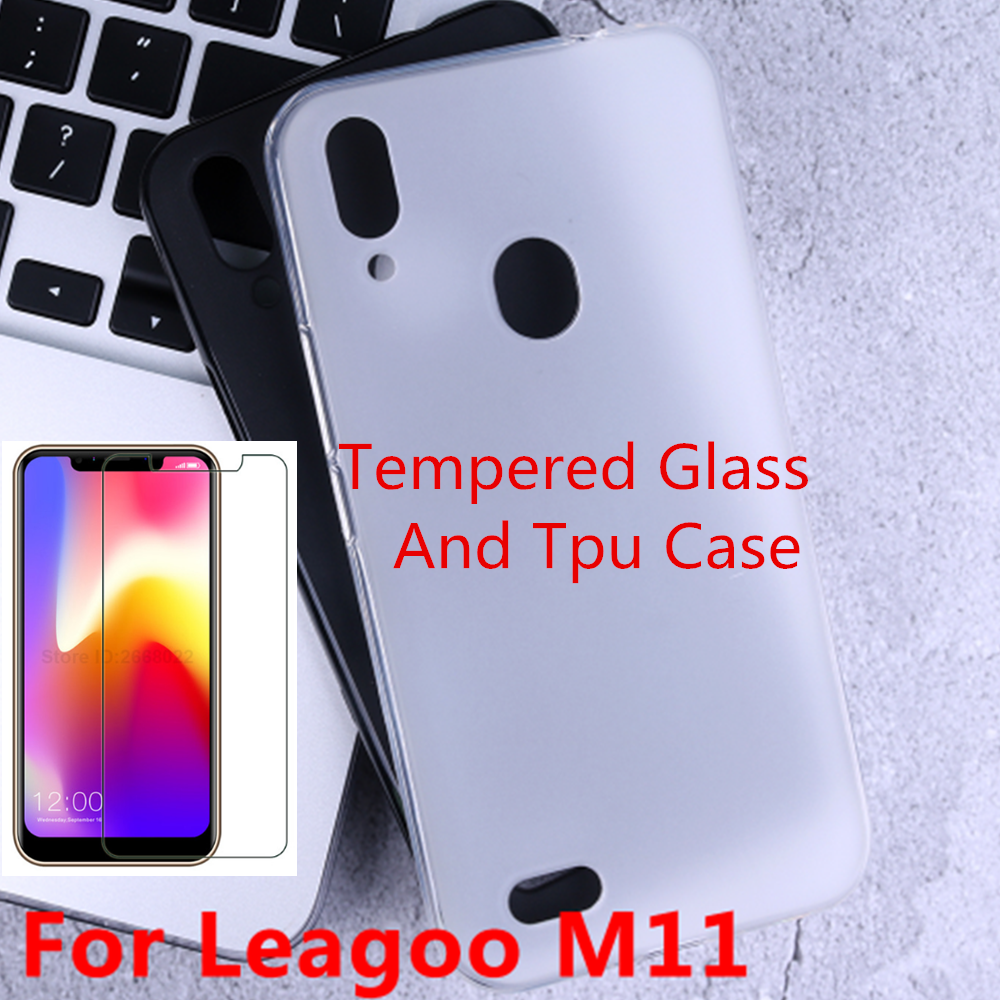 For Leagoo M11 Soft Silicone TPU Back Cover Case 9H 0.3MM 2.5D Tempered Glass Film For Leagoo M11