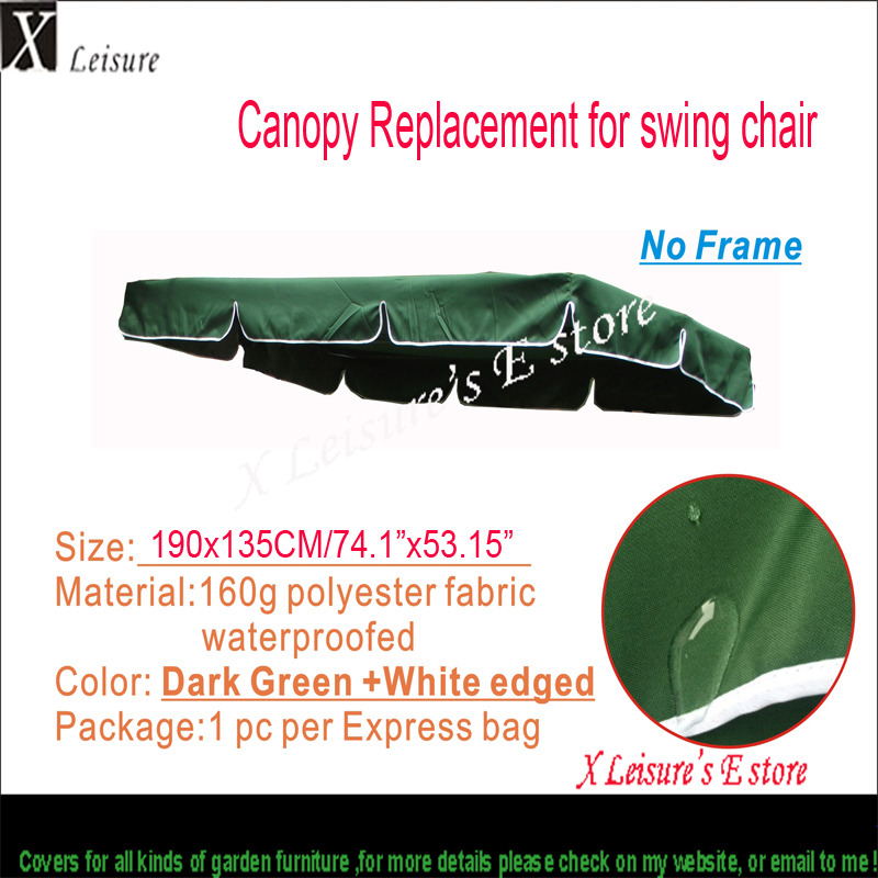 Free shipping,190x135cm Canopy replacement for Swing Chair, dark green.Water proofed replacement canopy