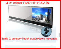 4.3mirror DVR HD+2AV IN +3axis G sensor+Touch button +jaws moveable rearview mirror DVR 2CH av in camera DVD/VCR/CCD