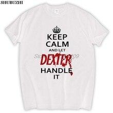 KEEP CALM LET HANDLE IT DEXTER LOGO short sleeve T-shirt Cotton Men T shirt New sbz6013(China)