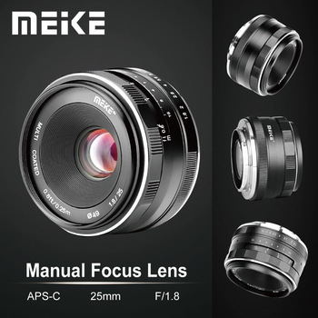 Meike 25mm F1.8 Wide Angle Manual Lens APS-C for Fuji X-mount / for Sony E Mount /for Panasonic Olympus Camera A7 A7II A7RII 1
